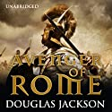 Avenger of Rome Audiobook by Douglas Jackson Narrated by Cornelius Garrett