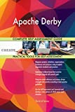 Apache Derby All-Inclusive Self-Assessment - More than 710 Success Criteria, Instant Visual Insights, Comprehensive Spreadsheet Dashboard, Auto-Prioritized for Quick Results