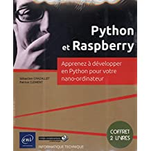 Python et Raspberry : Apprenez à développer en Python pour votre