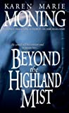 Front cover for the book Beyond the Highland Mist by Karen Marie Moning