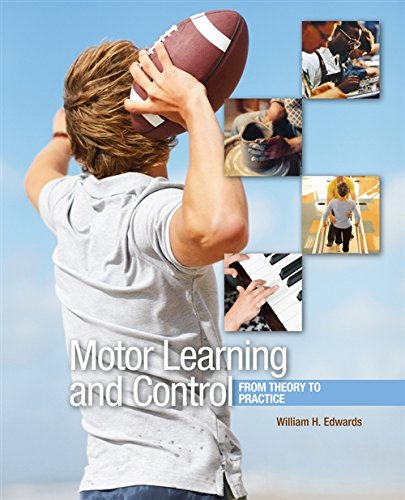 Motor Learning and Control: From Theory to Practice (Available Titles CourseMate)