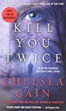 img - for Kill You Twice: An Archie Sheridan / Gretchen Lowell Novel book / textbook / text book