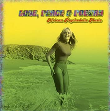 「LOVE, PEACE & POETRY MEXICAN PSYCHEDELIC MUSIC」の画像検索結果