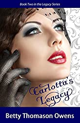 Carlotta's Legacy (The Legacy Series Book 2)