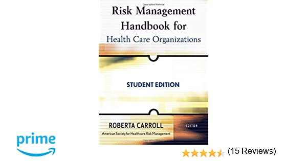 Risk management handbook for health care organizations risk management handbook for health care organizations 9780470300176 medicine health science books amazon fandeluxe Choice Image