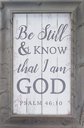 Be Still & Know That I Am God 20 x 30 Inch Solid Pine Wood Farmhouse Frame Wall Plaque