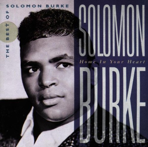Home In Your Heart: The Best Of by Solomon Burke (1992) Audio CD