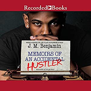 Memoirs of an Accidental Hustler Audiobook