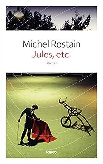 Jules, etc. par Rostain