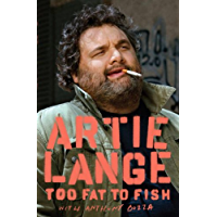 Too Fat to Fish