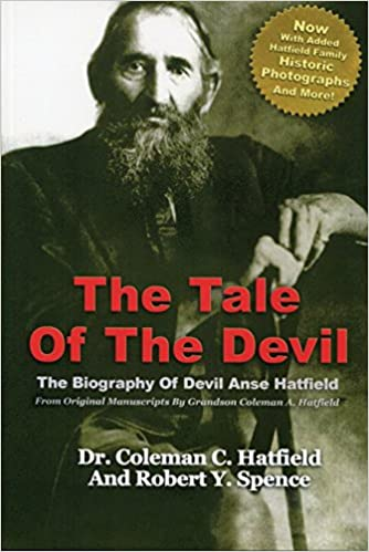 Book The Tale of the Devil: The Biography of Devil Anse Hatfield
