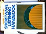 Shortwave Listening Handbook, Harry L. Helms, 0138095914