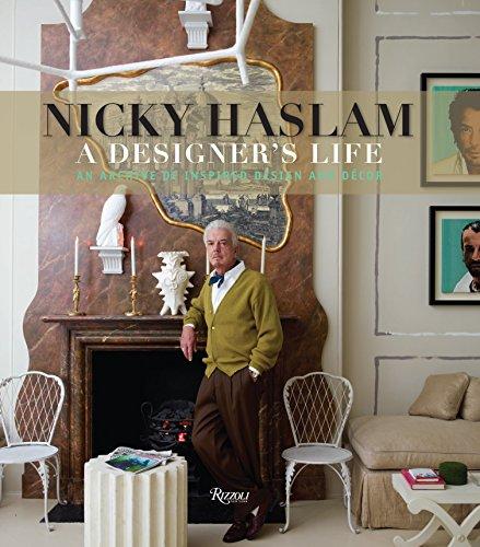 Nicky Haslam: A Designer's Life