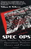 Spec Ops, William H. McRaven and William H. Mcraven, 0891416005