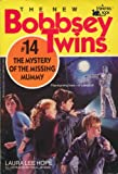 The Bobbsey Twins and the Mystery of the Missing Mummy, Laura Lee Hope, 0671675958