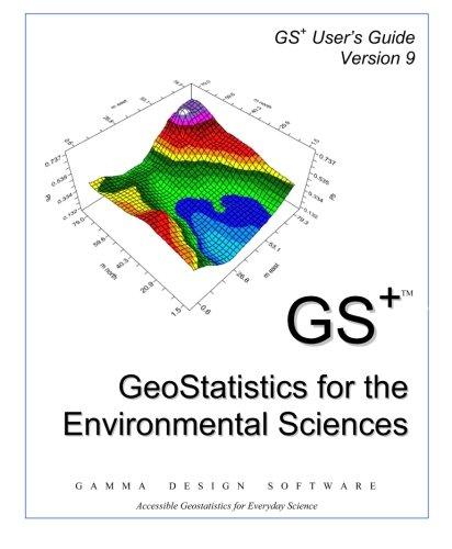 GS+ Geostatistics for the Environmental Sciences ebook