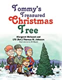 Tommy's Treasured Christmas Tree, Margaret Weinand and Thomas M. Johnson, 1479723258