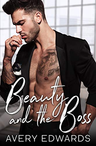 Beauty and the Boss: An Enemies to Lovers Romance