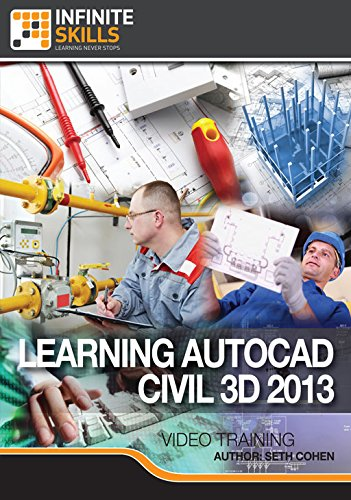 Learning AutoCAD Civil 3D 2013 [Online Code] by Infiniteskills
