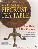 img - for Making a Piecrust Tea Table book / textbook / text book