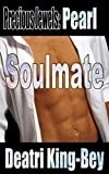 Soulmate (Precious Jewels Book 3)