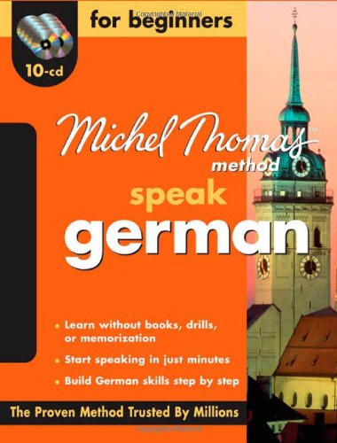 Michel Thomas Method™ German For Beginners, 10-CD Program (Michel Thomas Series)