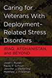 img - for Caring for Veterans with Deployment-Related Stress Disorders: Iraq, Afghanistan, and Beyond book / textbook / text book