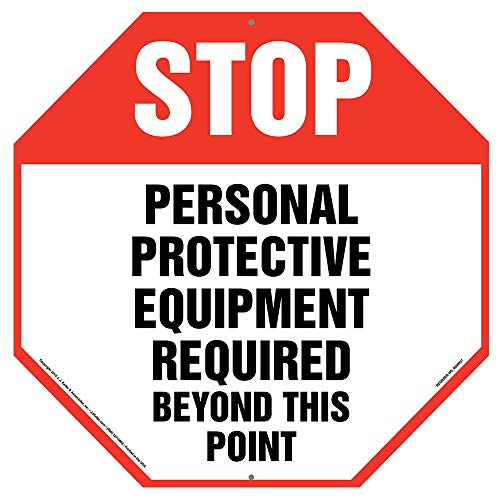 """Stop: Personal Protective Equipment Required Sign - J. J. Keller & Associates - 12"""" x 12"""" Plastic with Rounded Corners and 5mm Mounting Holes in Each Corner for Indoor/Outdoor Use"""