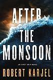 img - for After the Monsoon: An Ernst Grip Novel book / textbook / text book