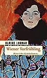 Wiener Vorfrühling (Historische Romane im GMEINER-Verlag)