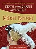 Death and the Chaste Apprentice, Robert Barnard, 1933397632