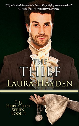 The Thief: Hope Chest Time Travel Romance Series, Book 4 (Hope Chest Series)