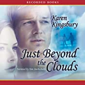 Just Beyond the Clouds | Karen Kingsbury