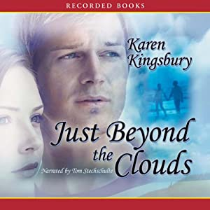 Just Beyond the Clouds Audiobook