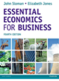 Essential Economics for Business (formerly Economics and the Business Environment)
