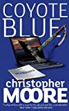 Front cover for the book Coyote Blue by Christopher Moore
