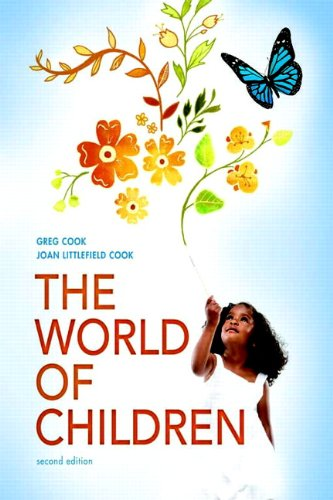 The World of Children (2nd Edition) (Cook World)
