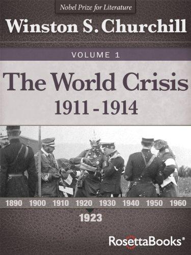 The World Crisis, 1911-1914 (Winston S. Churchill World Crisis Collection Book 1)