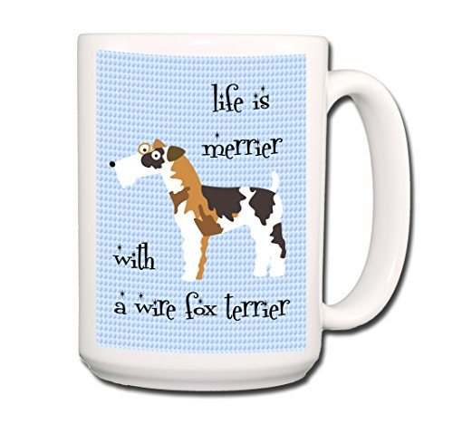 Wire Fox Terrier Life is Merrier Coffee Tea Large 15 oz (Terrier Large Mug)