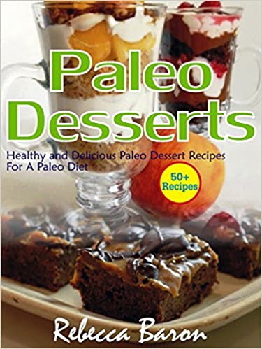 Free ebooks texts collection page 1396 epub ebooks download paleo desserts healthy and delicious paleo dessert recipes for a paleo diet forumfinder Image collections