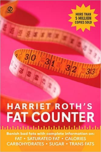 harriet roth s fat counter banish bad fats with complete