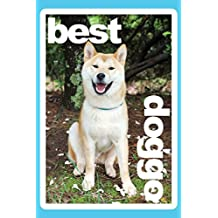 """Best Doggo Shiba Inu Daily Journal Notebook College Ruled 100 Pages: 6"""" x 9"""" (15.24 x 22.86 cm) Daily Diary Lined Sketchbook"""