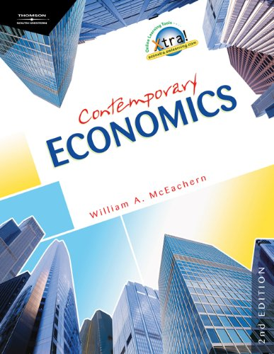Contemporary Economics, 2nd Edition by William A. McEachern, South-Western Educational Pub