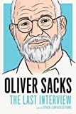Oliver Sacks: The Last Interview offers