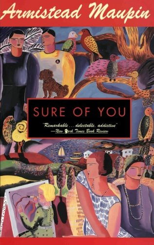 Sure Of You by Armistead Maupin