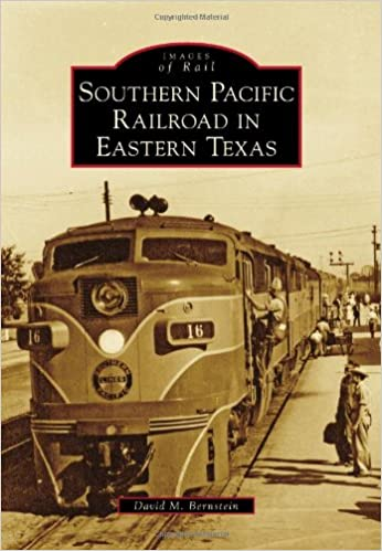 Southern Pacific Railroad in Eastern Texas (Images of Rail)