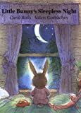 Little Bunny's Sleepless Night, Carol Roth, 0735818045