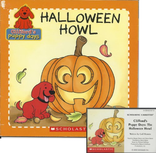 Halloween Howl Book and Audiocassette Tape Set (Clifford's Puppy Days) (Paperback Book and Audio Cassette Tape)