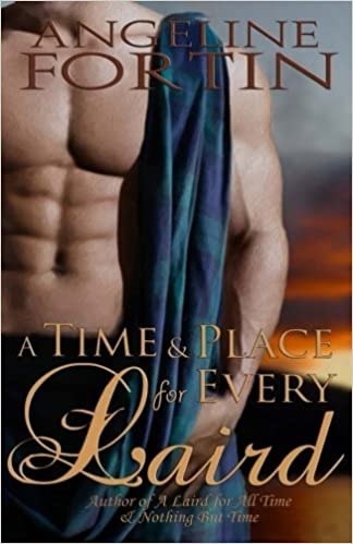 Book A Time and Place for Every Laird by Angeline Fortin (2013-10-03)