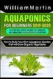 Aquaponics for Beginners 2019-2020: A